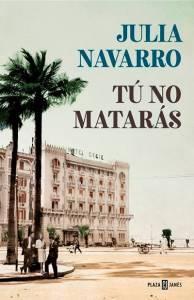 Reseña Tú no Matarás de Julia Navarro