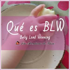 ¿Qué es el Baby Lead Weaning?