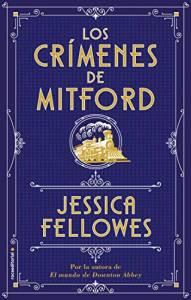 Libros: Los crímenes de Mitford, Jessica Fellowes