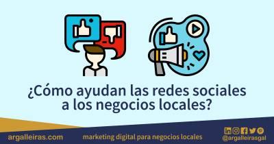 ¿Cómo ayudan las redes sociales a los negocios locales?