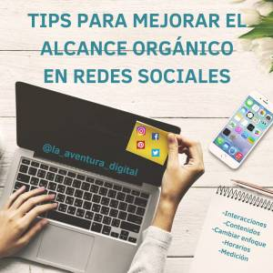 Tips para mejorar el alcance orgánico en redes sociales - PGF Marketing