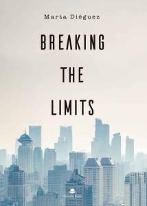 [Reseña] Cierto, límite roto. Sobre 'Breaking the Limits' de Marta Diéguez