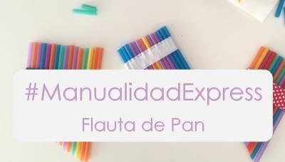 Flauta de Pan DIY con pajitas | Mamá y 1000 cosas más