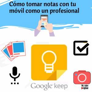 Cómo tomar notas como un profesional con Google Keep