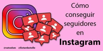 14 consejos para conseguir seguidores en Instagram