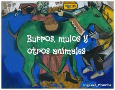 Letras Prestadas: Burros, mulos y otros animales