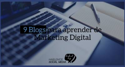 9 Blogs para aprender de Marketing Digital