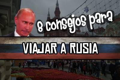 8 consejos para viajar a Rusia