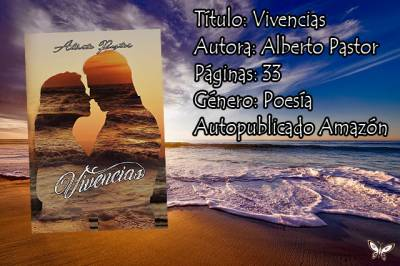 Reseña Vivencias de Alberto Pastor