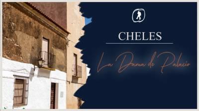 Cheles y la Dama de Palacio