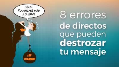 8 Errores en Directos de tus Redes que Destrozan tu Mensaje