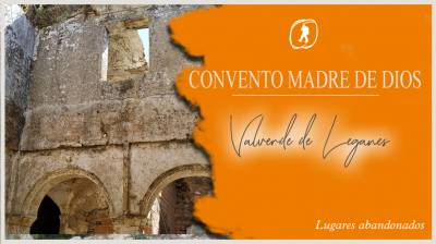 Convento Madre de Dios (Valverde de Leganés)