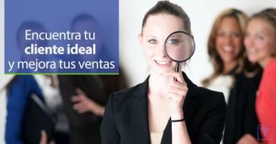 Tu cliente ideal, cómo saber quién es para vender más