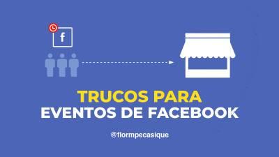 ≫ Los Mejores Trucos para Crear Eventos de Facebook «Clic Aquí»