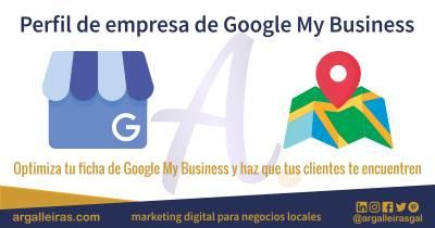 Optimiza tu ficha de Google My Business y haz que tus clientes te encuentren