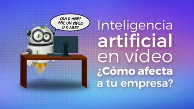 Inteligencia Artificial para crear Videos Sociales. ¿Cómo te va a afectar?
