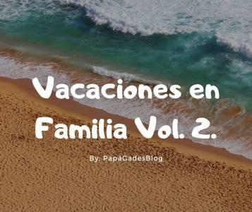 Vacaciones en Familia Vol. 2