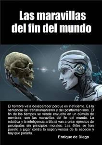 Las Maravillas del Fin del Mundo, de Enrique de Diego. Libro Recomendado.
