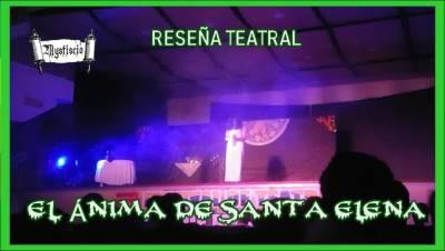 Reseña Teatral 'el Ánima De Santa Helena' / Mitología Colombiana