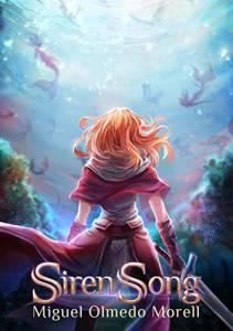 Reseña de SirenSong, de Miguel Olmedo Morell