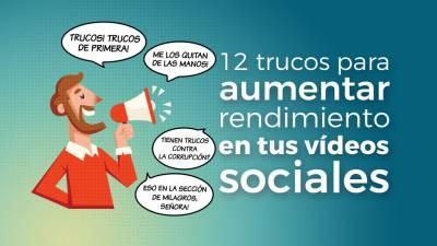 12 Tips para Aumentar Rendimiento en Vídeos Sociales