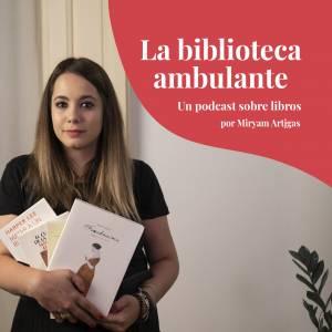 La biblioteca ambulante, un podcast sobre libros