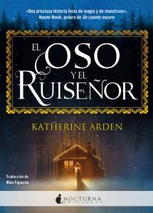 Reseña El Oso y el Ruiseñor, de Katherine Arden