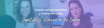 Ximena de la Serna: 'La base de los negocios digitales es la conexión humana'