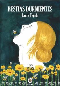 Bestias durmientes de Laura Tejada