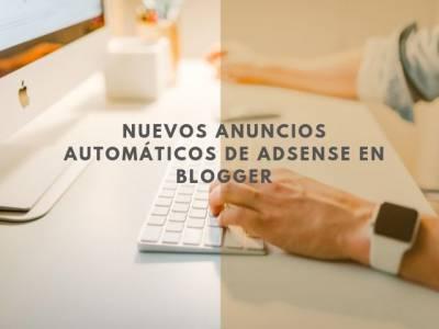 Instalar los nuevos anuncios automáticos de AdSense en Blogger