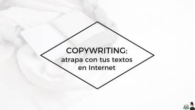 Copywriting qué es, y otras cosas de interés | Ana C. Covaleda