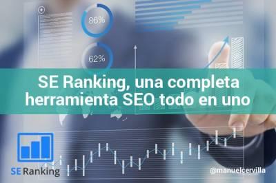 SE Ranking: una gran herramienta SEO todo en uno para tu estrategia de Marketing Online