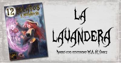 Relato: La Lavandera
