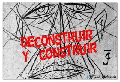 Letras Prestadas: Deconstruir y construir