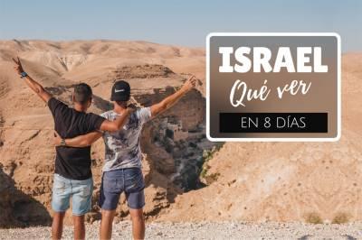 Qué ver en Israel en 8 días: guía de viaje | mimondo express
