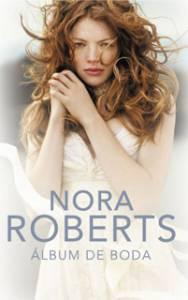 Reseña: Álbum de Boda - Nora Roberts