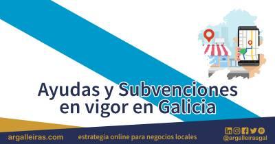 Ayudas y Subvenciones en Galicia actualmente en vigor