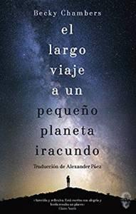 Reseña El largo viaje a un pequeño planeta iracundo