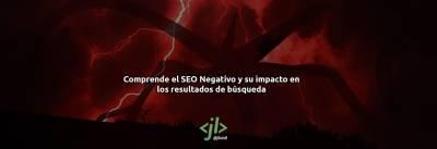Comprende el SEO Negativo y su impacto en los resultados de búsqueda