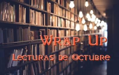 ¡Wrap Up de Octubre!