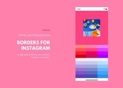 Borders for Instagram, el app más minimal para añadir bordes a tus fotos.