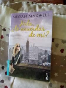 Reseña: Hola, ¿Te acuerdas de mí? De Megan Maxwell