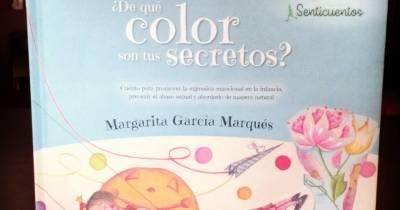 DOS MÁS EN LA FAMILIA: ¿De qué color son tus secretos? Margarita García Marqués. Los abusos sexuales en niños