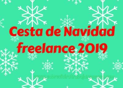 Cesta de Navidad Freelance 2019: ¡Ya está aquí! – Sobrevivir a Trabajar en Casa