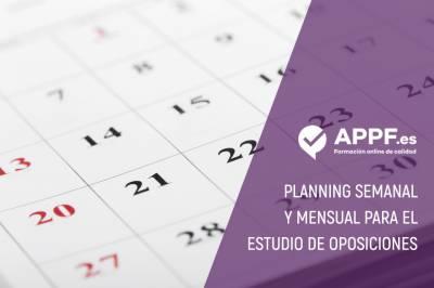Planning semanal y mensual para el estudio de oposiciones | APPF .es