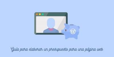 Cómo hacer un presupuesto para una página web en WordPress