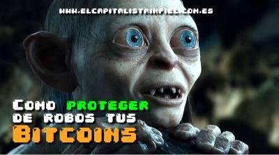 Cómo proteger tus bitcoins de robos
