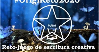 La Pluma Azul de KATTY: OrigiReto Creativo 2020: Reto-Juego de Escritura