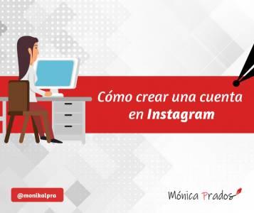 Cómo crear una cuenta en Instagram desde tu móvil o pc