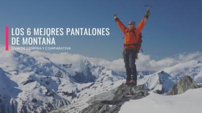 ▷Los 6 Mejores Pantalones de Montaña - Guía de Compra & Comparativa